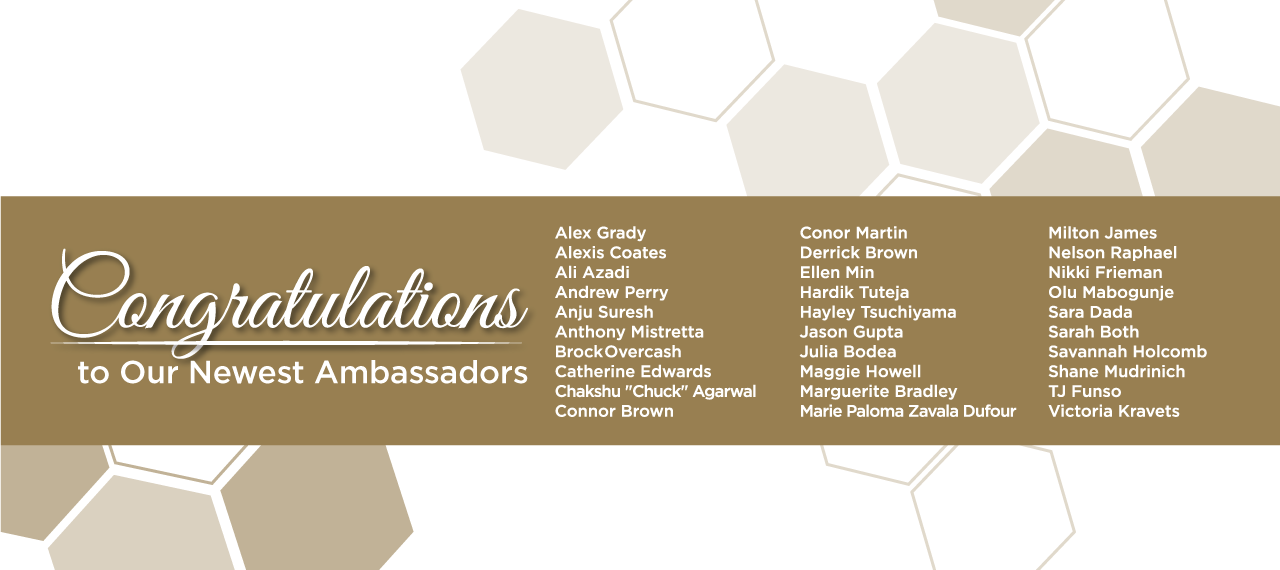 Welcome our newest Ambassadors!